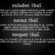 Soupes (tom yum/kha)